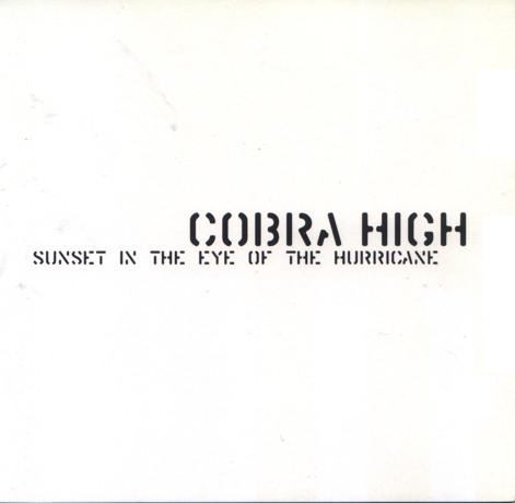 Cobra High Sunset in the Eye of the Hurricane CD