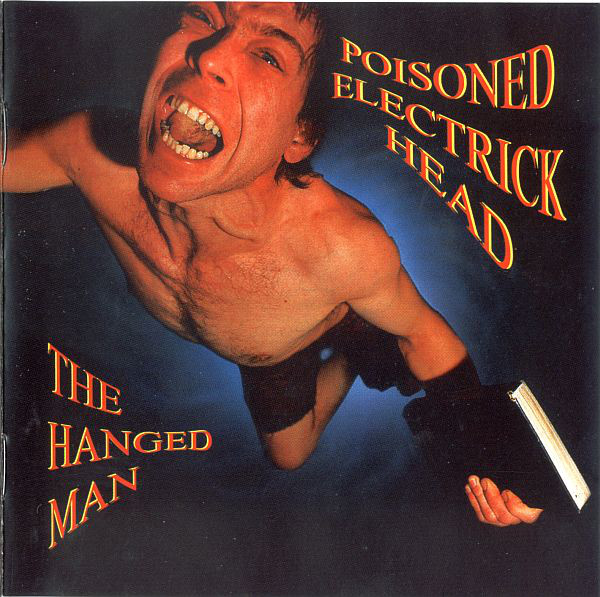 Poisoned Electrick Head The Hanged Man CD