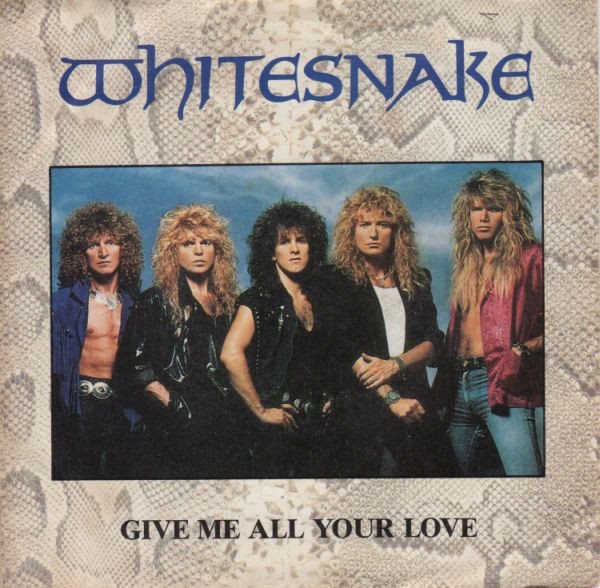 Whitesnake Give Me All Your Loving