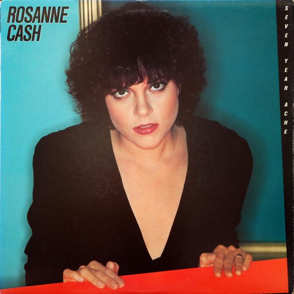 Rosanne Cash Seven Year Ache Vinyl