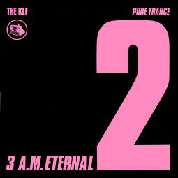 The KLF 3 A.M. Eternal Vinyl