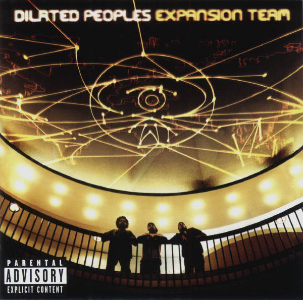 Dilated Peoples Expansion Team Vinyl