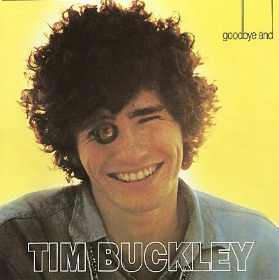 Buckley, Tim Goodbye And Hello Vinyl