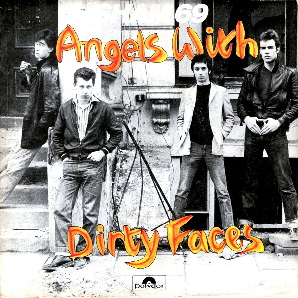 Sham 69 Angels With Dirty Faces