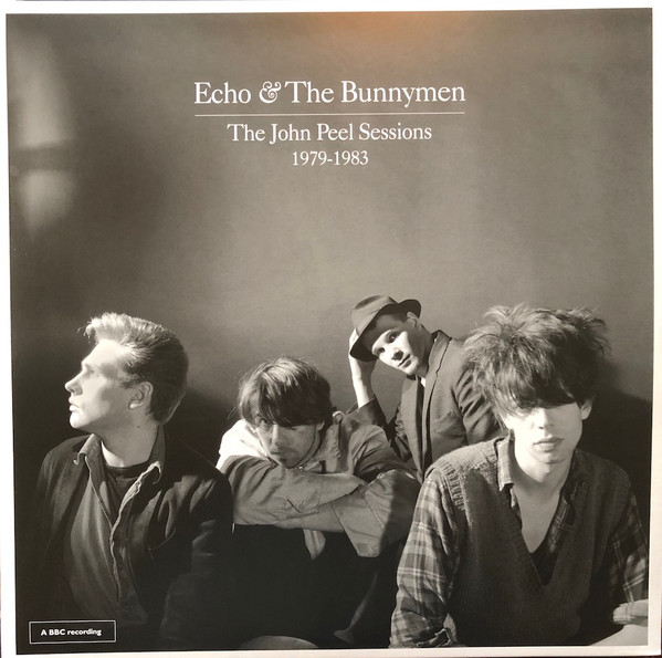 Echo & The Bunnymen The John Peel Sessions 1979-1983