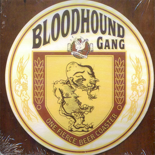Bloodhound Gang One Fierce Beer Coaster