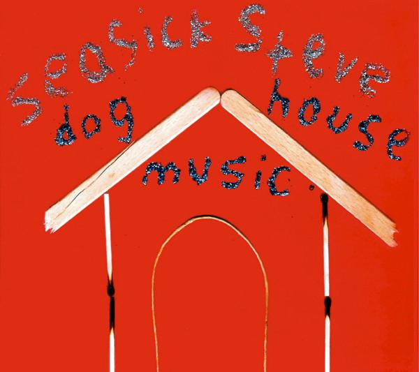 Seasick Steve Dog House Music Vinyl