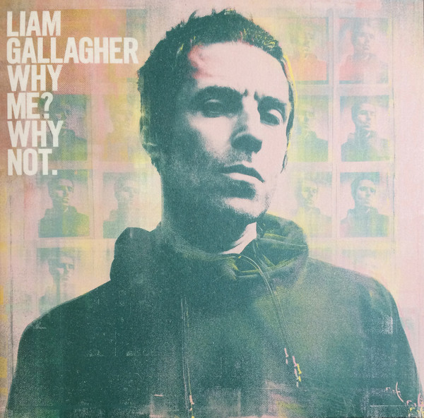 Gallagher, Liam Why Me? Why Not. Vinyl