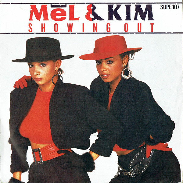 Mel & Kim Showing Out (Get Fresh At The Weekend)