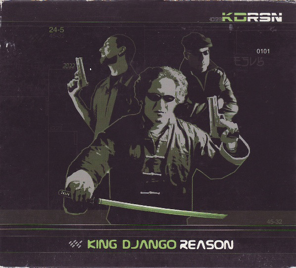 King Django Reason