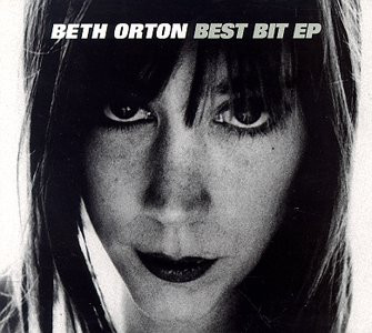 Orton, Beth Best Bit EP