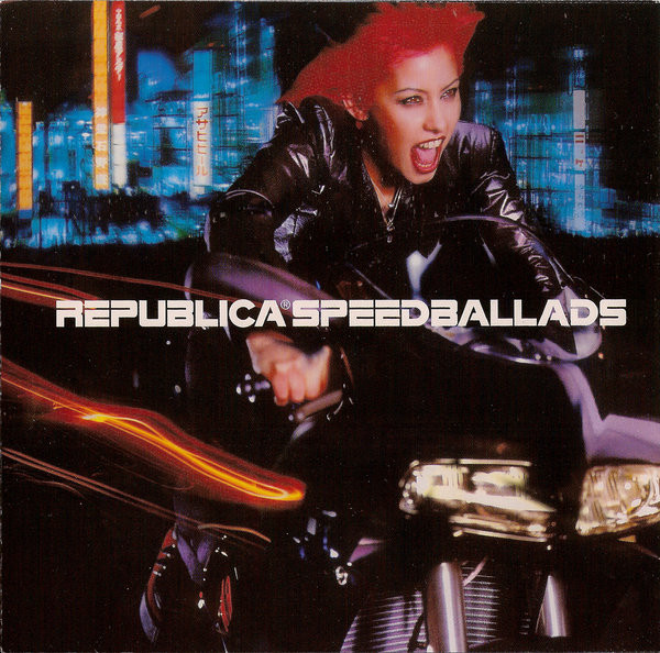 Republica Speed Ballads CD