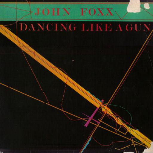 Foxx, John Dancing Like A Gun Vinyl