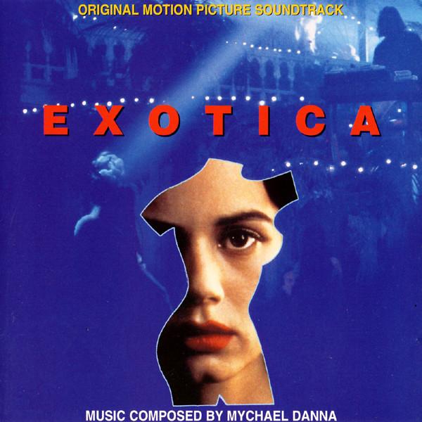 Mychael Danna Exotica (Original Motion Picture Soundtrack) CD