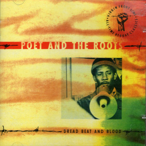 Poet And The Roots Dread Beat And Blood