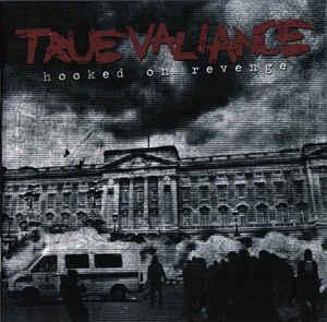 Hooked On Revenge True Valiance  Vinyl