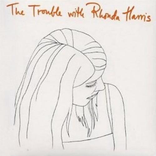 Harris, Rhonda The Trouble With Rhonda Harris CD