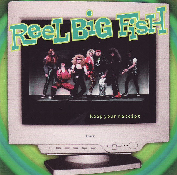 Reel Big Fish Keep Your Receipt CD