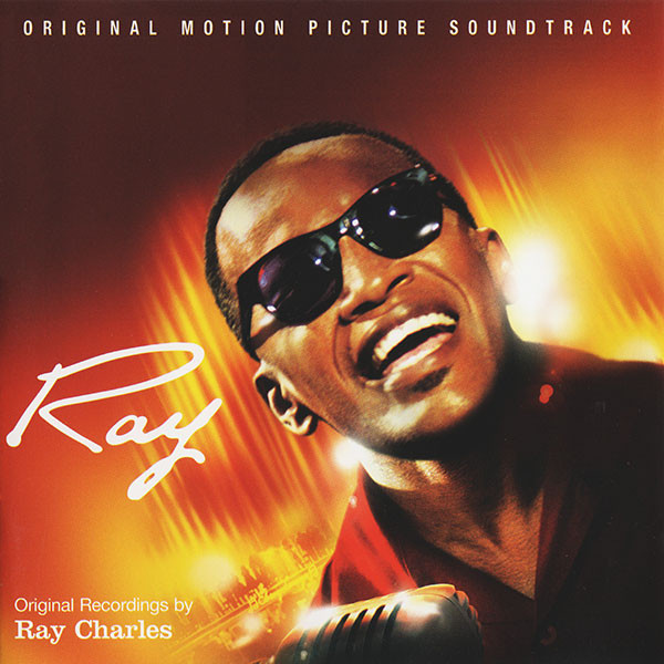 Ray Charles Ray (Original Motion Picture Soundtrack)