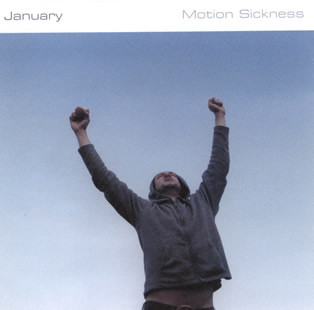 January Motion Sickness CD
