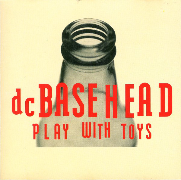DC Basehead Play With Toys CD
