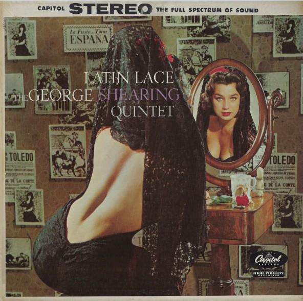The George Shearing Quintet Latin Lace Vinyl