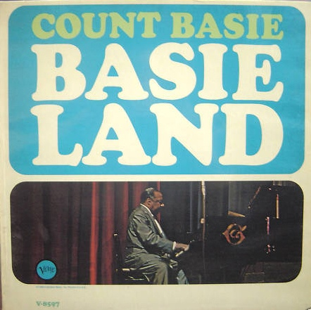 Count Basie And His Orchestra Basie Land
