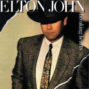 Elton John Breaking Hearts