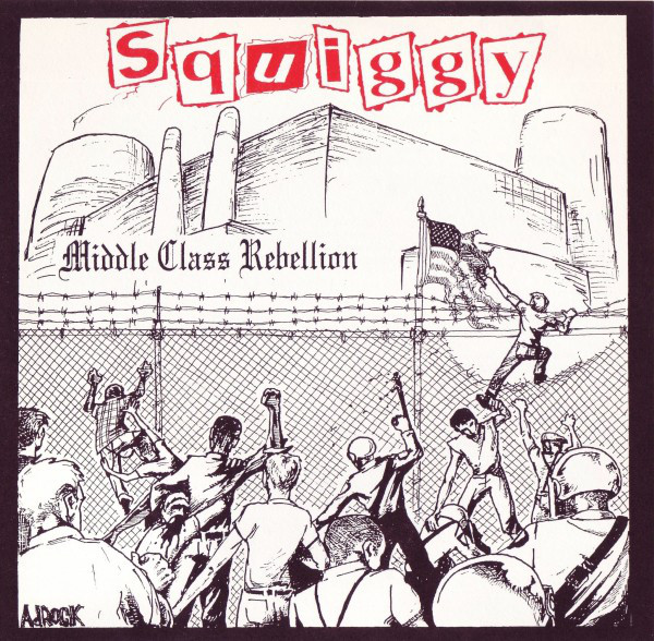 Squiggy Middle Class Rebellion