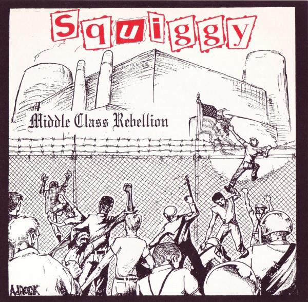 Squiggy Middle Class Rebellion  Vinyl