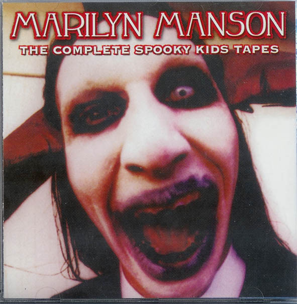 Manson, Marilyn The Complete Spooky Kids Tapes
