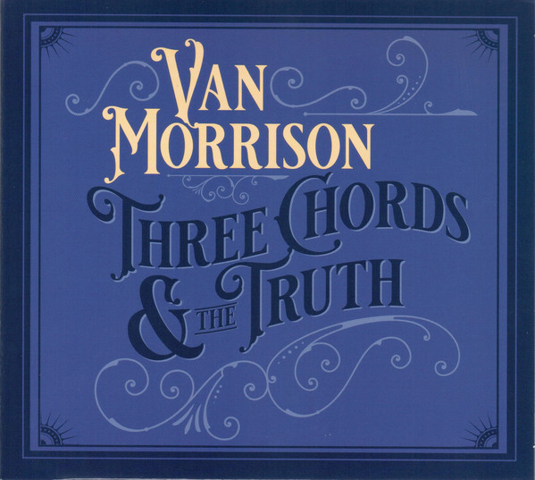 Morrison, Van Three Chords & The Truth