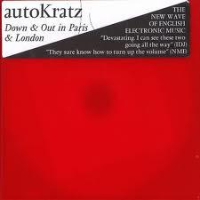 AutoKratz Down & Out In Paris & London CD