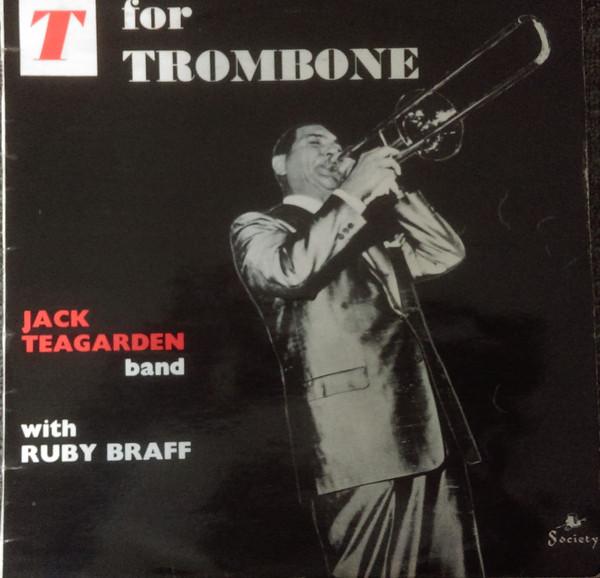 Jack Teagarden T For Trombone