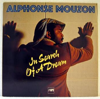 Mouzon, Alphonse In Search Of A Dream Vinyl