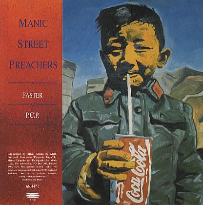 Manic Street Preachers Faster / P.C.P.