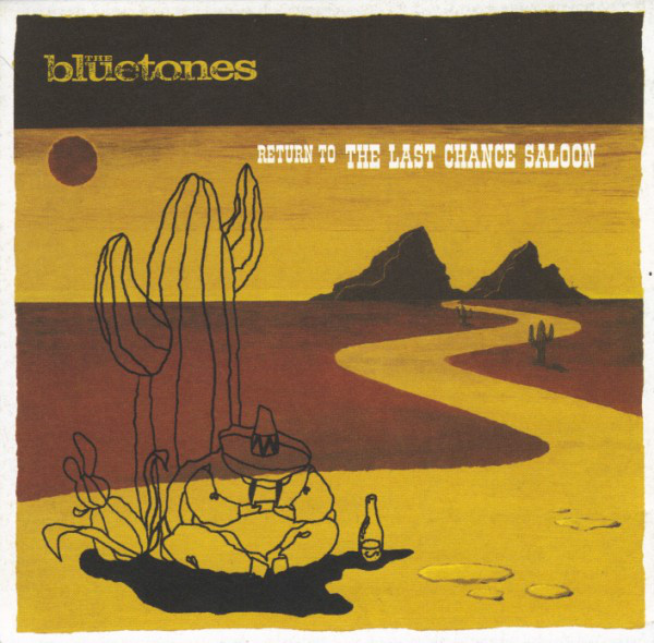 Bluetones (The) Return To The Last Chance Saloon