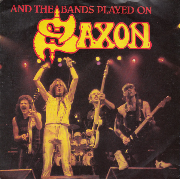 Saxon And The Bands Played On