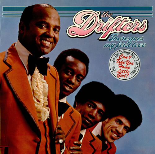 The Drifters There Goes My First Love