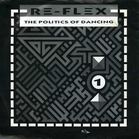 Re-Flex The Politics Of Dancing Vinyl