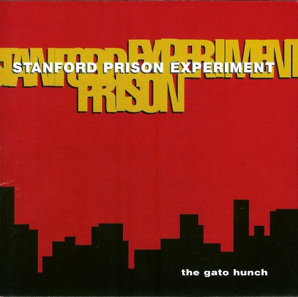 Stanford Prison Experiment The Gato Hunch