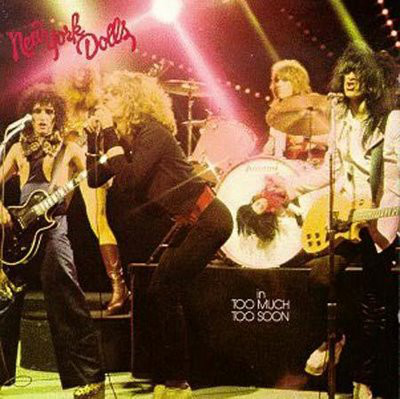 New York Dolls Too Much Too Soon Vinyl