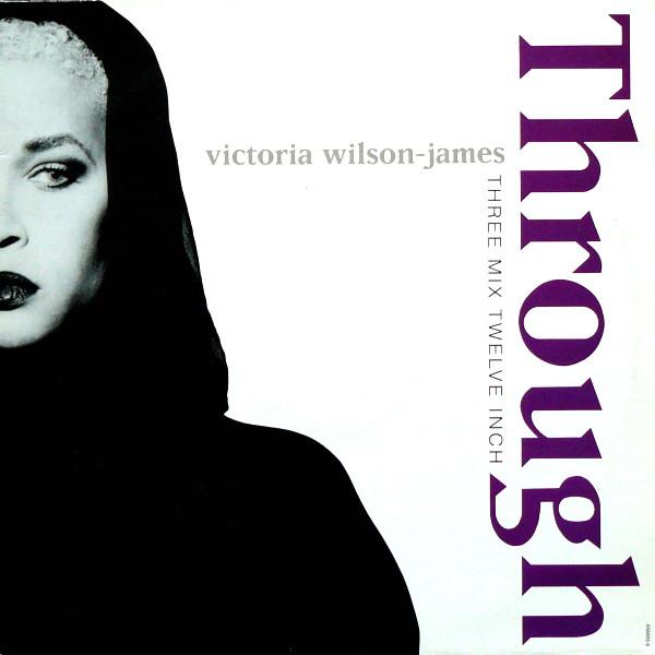 Wilson-James, Victoria Through