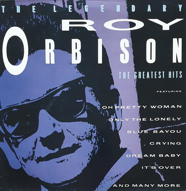 Orbison, Roy The Legendary Roy Orbison (The Greatest Hits) Vinyl