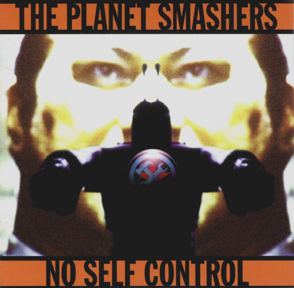 The Planet Smashers No Self Smashers
