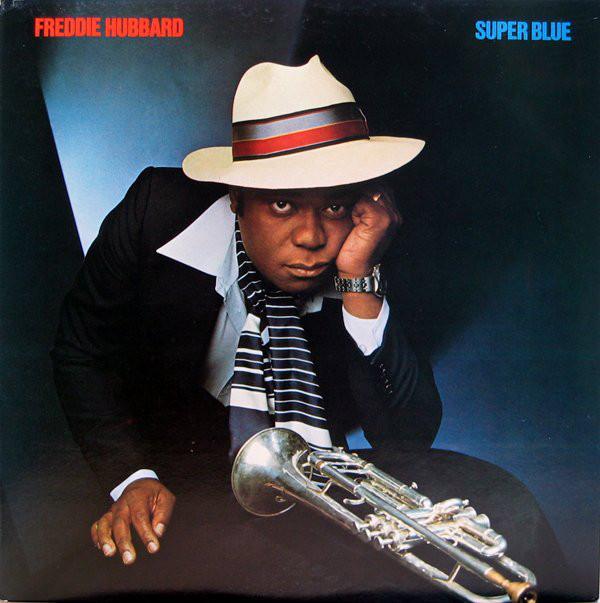 Hubbard, Freddie Super Blue