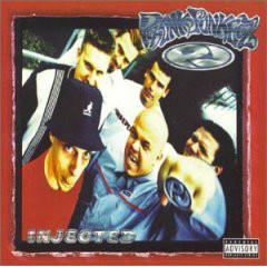 Phunk Junkeez Injectected Vinyl