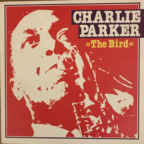 Parker, Charlie The Bird