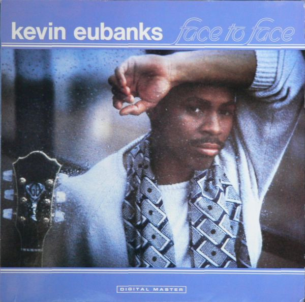 Eubanks, Kevin Face To Face Vinyl