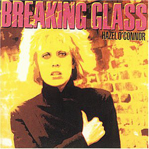O'Connor, Hazel Breaking Glass